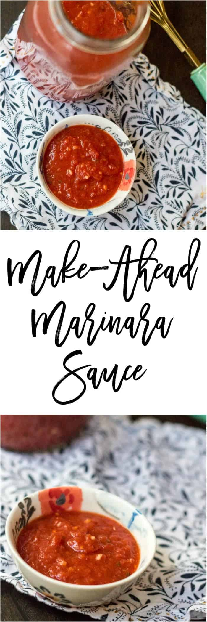 Make Ahead Marinara Sauce