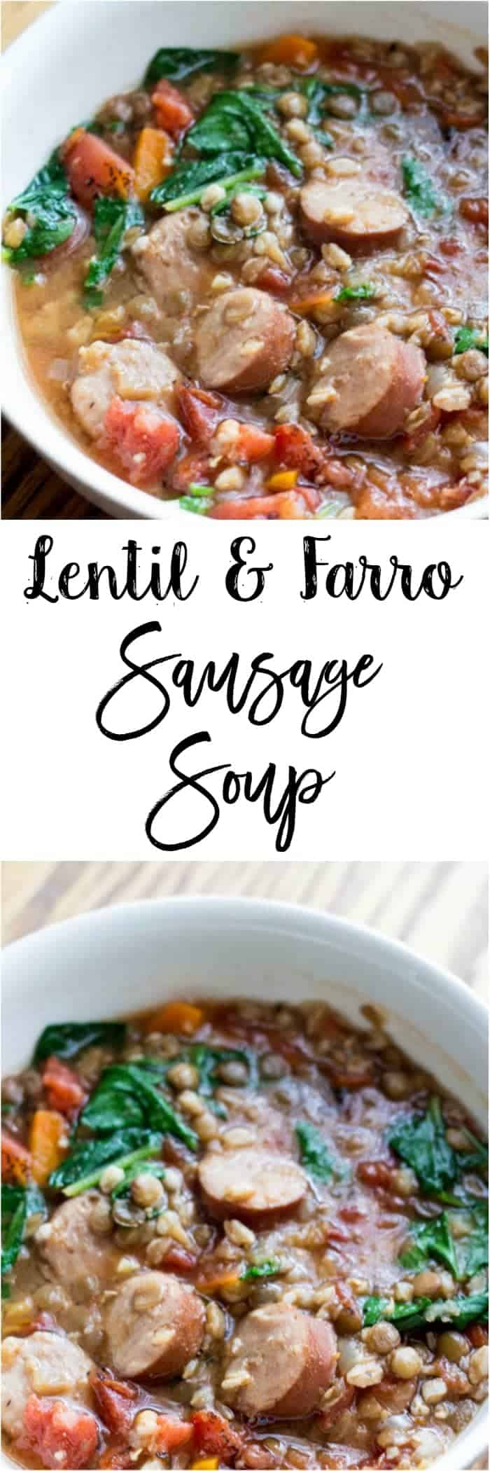 Lentil and Farro Sausage Soup
