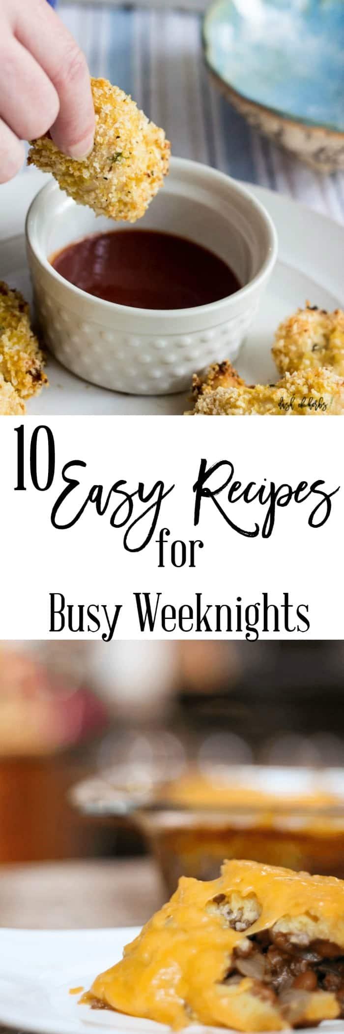 10 Easy Recipes for Busy Weeknights