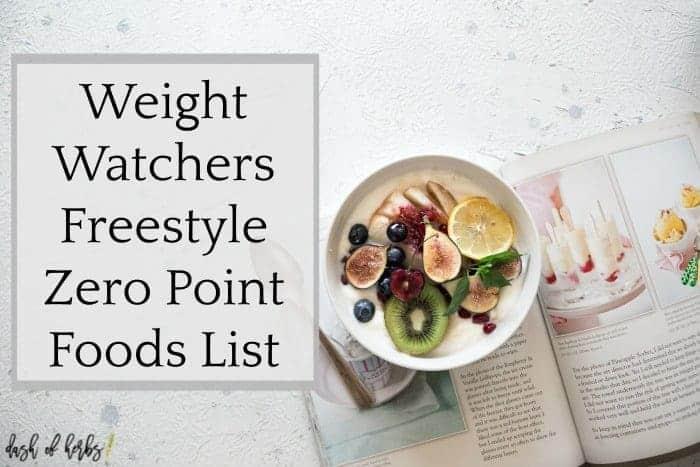 Weight Watchers Freestyle Zero Point Foods List