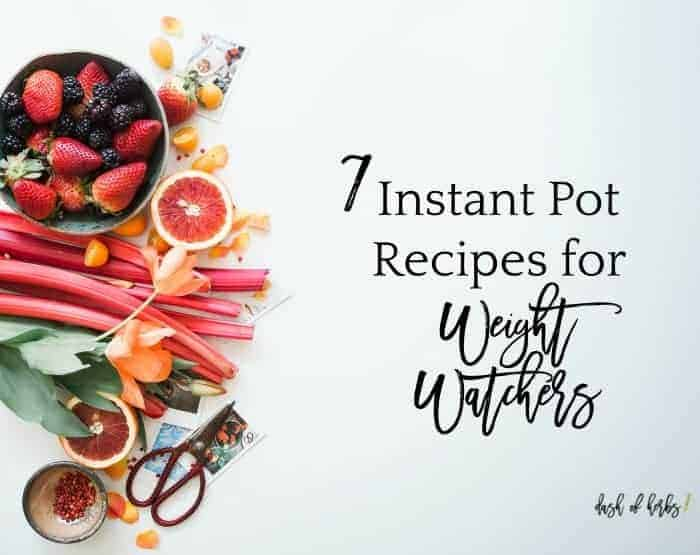 7 Instant Pot Recipes for Weight Watchers
